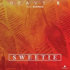 Heavy K - Sweetie (feat. Nokwazi)